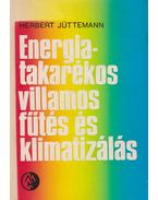 Energiatakarékos villamos fűtés és klimatizálás - Herbert Jüttemann