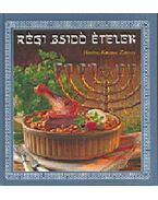 Régi zsidó ételek - Herbst-Krausz Zorica