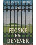 Fecske és denevér - Herczeg Ferenc
