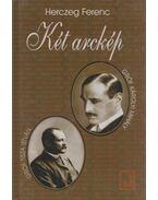 Két arckép - Herczeg Ferenc
