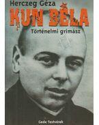 Kun Béla - Herczeg Géza