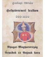 Helytörténeti lexikon 800-1400 - Nyugat-Magyarország Árpádok és Anjouk kora - Herényi István