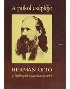 A pokol cséplője - Herman Ottó