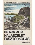 Halászélet, pásztorkodás - Herman Ottó
