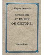 Az ember ősi ösztönei - Hermann Imre