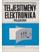 Teljesítményelektronika példatár - Hermann Imre, Magyar Péter, Ipsits Imre, Kárpáti Attila, Csáki Frigyes dr.