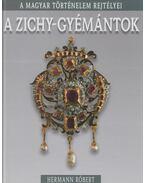 A Zichy-gyémántok - Hermann Róbert