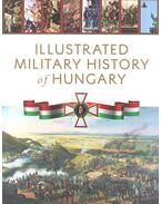 Illustrated Military History of Hungary - Hermann Róbert