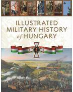 Illustrated Military History of Hungary - Hermann Róbert