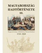 Magyarország hadtörténete III. - Hermann Róbert