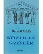 Közhelyszótár - Hernádi Miklós