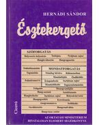 Észtekergető - Hernádi Sándor