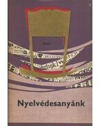 Nyelvédesanyánk - Hernádi Sándor, Grétsy László