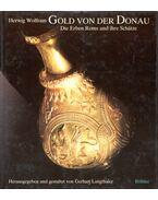Gold von der Donau - Herwig Wolfram