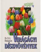 Virágágyi dísznövények - Hessayon, D.G.