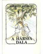 A hársfa dala (dedikált) - Hetényi György