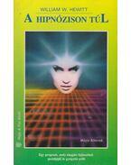 A hipnózison túl - Hewitt, William W.
