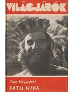 Fatu Hiva - Heyerdahl, Thor