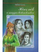 Híres nők a magyar történelemben - Mitták Ferenc