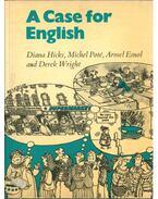 A Case for English - Hicks, Diana, Michel Poté, Armel Esnol, Derek Wright