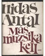 Más muzsika kell... - Hidas Antal