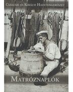 Matróznaplók - Hideg István (szerk.), Isztin Gyula (szerk.)
