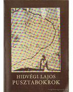 Pusztabokrok - Hídvégi Lajos