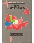 Élni Kaposváron - Hidy Péter, Kovács Erzsébet