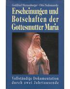 Erscheinungen und Botschaften der Gottesmutter Maria - Hierzenberger, Gottfried, Nedomansky, Otto