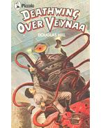 Deathwing Over Veynaa - HILL, DOUGLAS