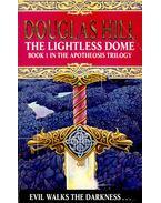 The Lightless Dome (Book1) - HILL, DOUGLAS