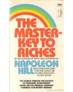 The master-key to riches - Hill, Napoleon