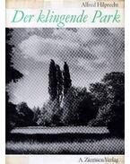 Der klingende Park - Hilprecht, Alfred