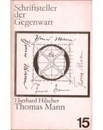 Thomas Mann - Hilscher, Eberhard