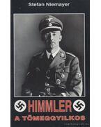 Himmler, a tömeggyilkos - Niemayer, Stefan
