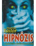 Hipnózis - Martha Tailor