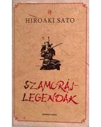 Szamurájlegendák - Hiroaki Sato