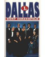 Dallas 1-3. kötet - Hirschfeld, Burt
