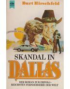 Skandal in Dallas - Hirschfeld, Burt