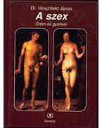 A szex - Hirschfeld János