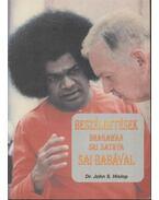 Beszélgetések Bhagawan Sri Sathya Sai Babával - Hislop, J. S.