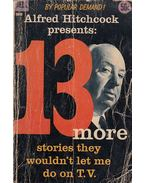 Alfred Hitchcock presents: 13 more stories they wouldn't let me do on TV - Hitchcock, Alfred