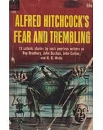 Alfred Hitchcock's Fear and Trembling - Hitchcock, Alfred