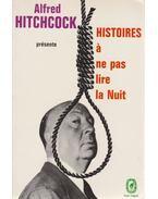 Histoires á ne pas lire la nuit - Hitchcock, Alfred
