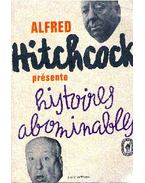 Histoires abominables - Hitchcock, Alfred