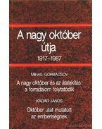 A nagy október útja 1917-1987 - Hitseker Mária