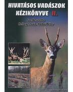 Hivatásos vadászok kézikönyve II. - Heltay István, Kabai Péter