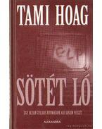 Sötét ló - Hoag, Tami