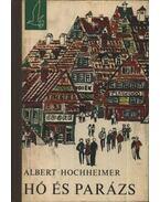 Hó és parázs - Hochheimer, Albert