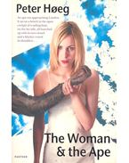The Woman and the Ape - Hoeg, Peter
